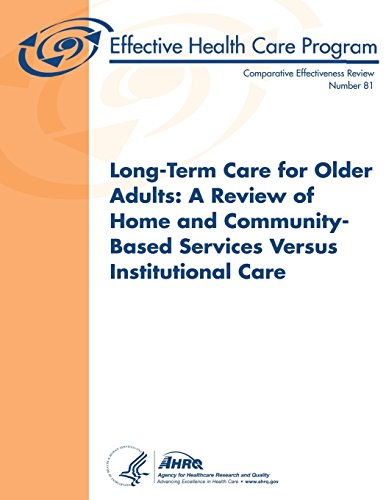 Long-Term Care for Older Adults A Review of Home and ...