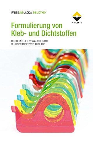 formulierung-von-kleb-und-dichtstoffen-das-kompetente-lehrbuch-fur-studium-und-praxis-farbe-und-lack