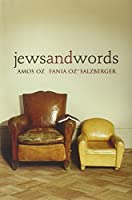 Jews and Words (Posen Library of Jewish Culture and Civilization)