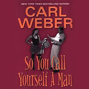 So You Call Yourself a Man Audiobook