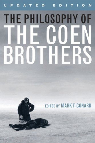 The Philosophy of the Coen Brothers (The Philosophy of Popular Culture)