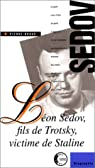 Léon Sédov, fils de Trotsky, victime de Staline par Broué