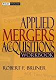 img - for Applied Mergers and Acquisitions Workbook (Wiley Finance) book / textbook / text book