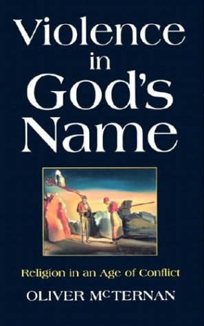Violence in God's Name: Religion in an Age of Conflict