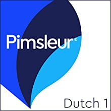 Dutch Phase 1, Units 1-30: Learn to Speak and Understand Dutch with Pimsleur Language Programs Speech by Pimsleur Narrated by Pimsleur