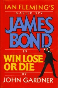 Win, Lose or Die, JOHN GARDNER