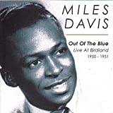 Out Of The Blue Live At Birdland 1950 - 51 Miles Davis