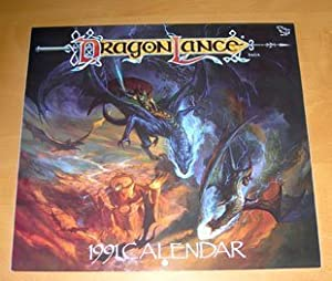 DragonLance Calendar 1991 (Advanced Dungeons & Dragons) by Jeff Easley, Clyde Caldwell, Fred Fields and Gerald Brom