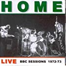 Home Live BBC Sessions 1972-73