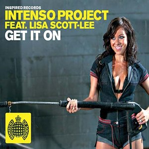INTENSO PROJECT FEAT. LISA SCOTT-LEE - Get It On - Maxi 45T