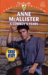 A Cowboy's Tears (Code of the West) (Silhouette Special Edition, No 1137)