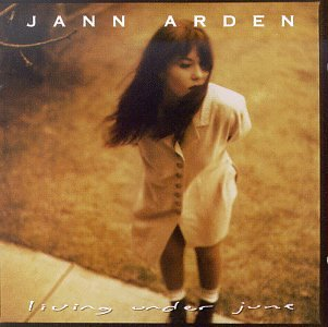 Jann Arden - I Living Under June - Zortam Music