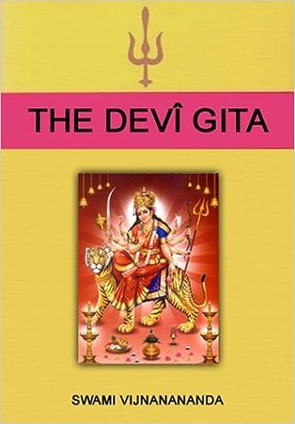 The Devî Gita written by Satyananda Saraswati