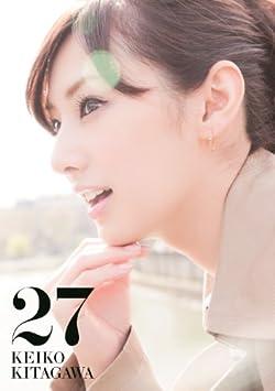 【Amazon.co.jp限定カバー版】 「北川景子 1st写真集 『27』 Limited Edition Cover」