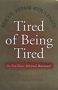"Cover of ""TIRED OF BEING TIRED"""