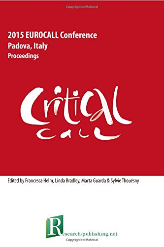 Critical CALL - Proceedings of the 2015 EUROCALL Conference, Padova, Italy