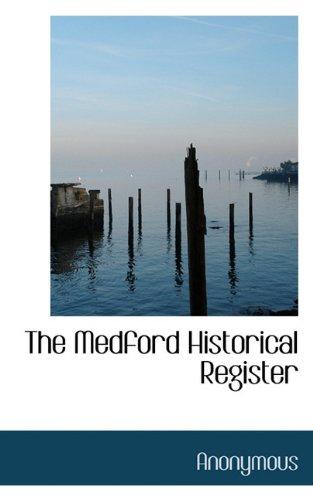 The Medford Historical Register