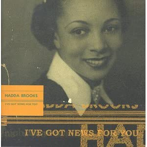 Hadda Brooks - I've Got News For You