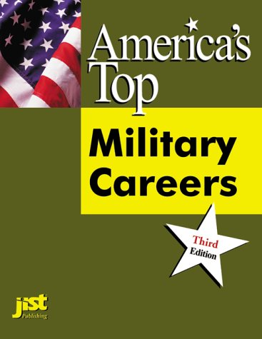 America's Top Military Careers: The Official Guide to Occupations in the Armed Forces