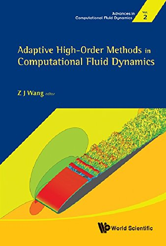 Adaptive High-Order Methods in Computational Fluid Dynamics (Advances in Computational Fluid Dynamics)
