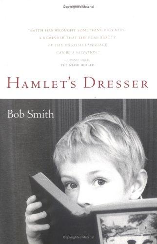 Hamlet's Dresser: A Memoir, Bob Smith
