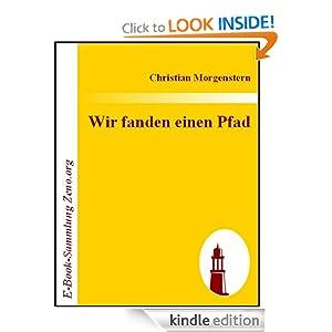 Wir fanden einen Pfad (German Edition) Christian Morgenstern