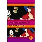 """Fuck Machine: Storiesvon """"Charles Bukowski"""""""