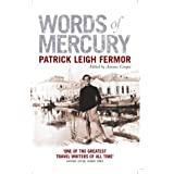 Words of Mercuryby Patrick Leigh Fermor