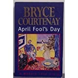 April Fool's Day Bryce Courtenay