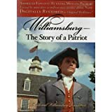Williamsburg - The Story of a Patriot