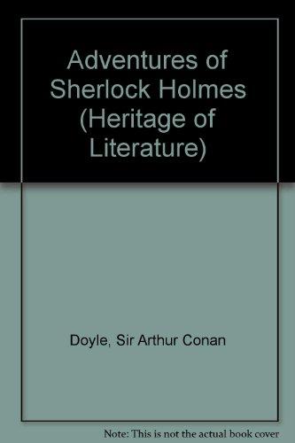 Adventures of Sherlock Holmes (Heritage of Literature)