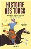 echange, troc Jean-Paul Roux - Histoire des Turcs