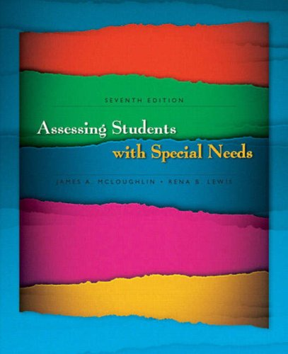 Assessing Students with Special Needs (7th Edition)
