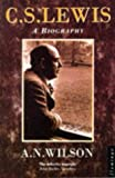 C.S.Lewis: A Biography (Flamingo) (0006544282) by Wilson, A. N.