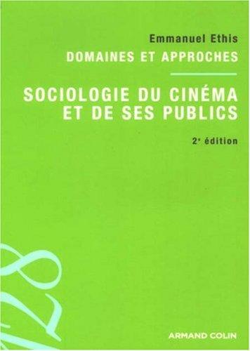 Sociologie du cinéma et de ses publics