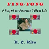 img - for Ping-Pong: A Play About American College Life book / textbook / text book