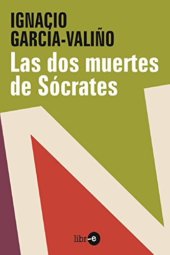Las Dos Muertes De Sócrates