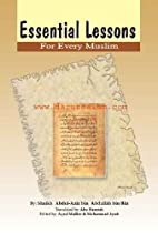 ESSENTIAL LESSONS FOR EVERY MUSLIM. by…