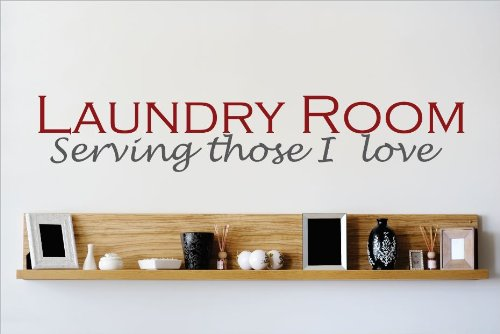Design with Vinyl OMG 524 As Seen Laundry Room Serving Those I Love Quote Lettering Decal Home Decor Kitchen Living Room Bathroom, 10x40-Inch, As Seen