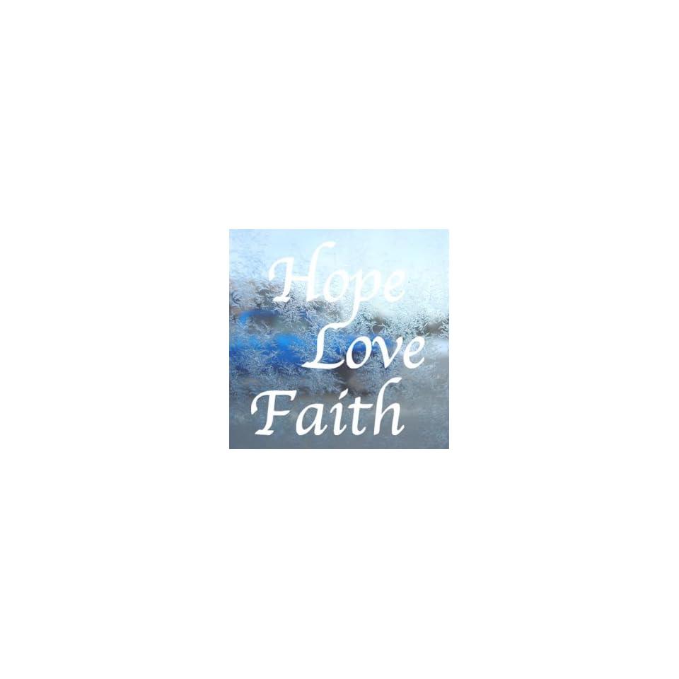 HOPE LOVE FAITH White Decal Car Laptop Window Vinyl White Sticker