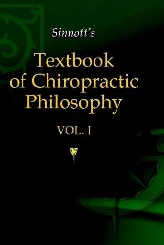 Sinnott's Textbook of Chiropractic PhilosophyFrom Chiropractic Books, Inc.