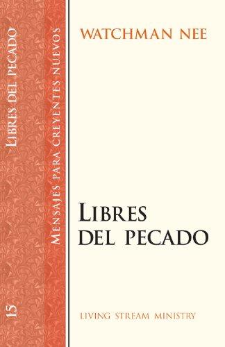 Mensajes para creyentes nuevos: #15 Libres del pecado (Mensajes Para Creyentes Nuevos/New Believer's Series) (Spanish Ed
