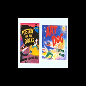 'Art Dog' and 'Mystery on the Dock' Audiobook