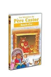Les Histoires du Père Castor - 5/26 - Boucle d'Or