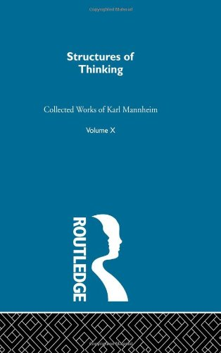 Structures Of Thinking     V10 (Routledge Classics in Sociology)
