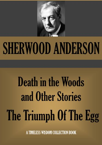 sophistication by sherwood anderson essay Sherwood anderson: criticism and reviews winesburg in this critical essay when sherwood anderson wrote fiction in the early 1900s.