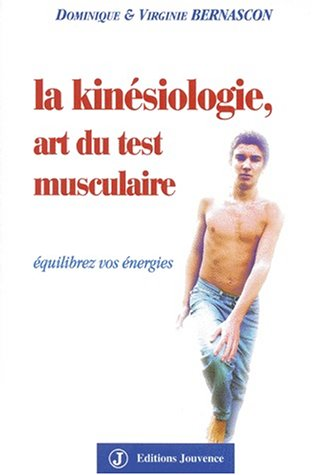 la-kinesiologie-art-du-test-musculaire-equilibrez-vos-energies