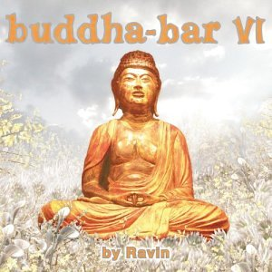 Various Artists - Buddha-Bar, Vol. VI - Zortam Music
