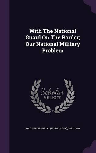 With The National Guard On The Border; Our National Military Problem