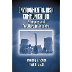 【クリックでお店のこの商品のページへ】Environmental Risk Communication: Principles and Practices for Industry [ハードカバー]